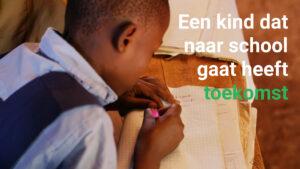 Een kind dat naar school gaat heeft een toekomst